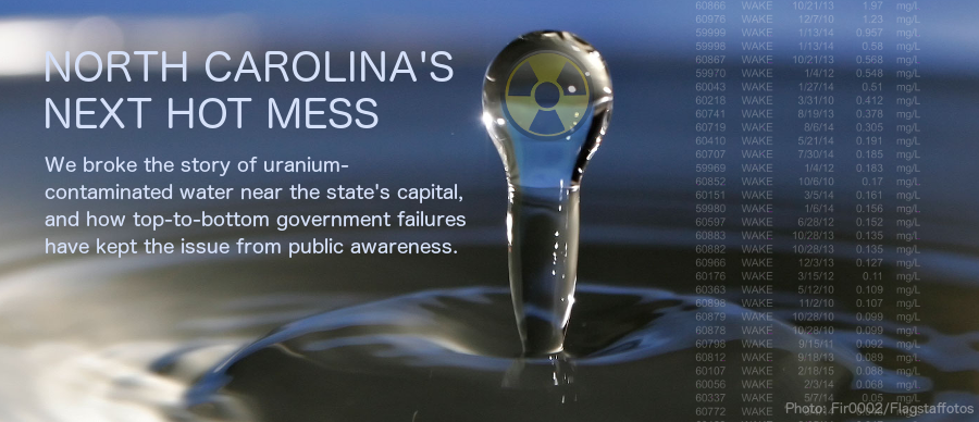 We broke the story of uranium-contaminated water in the state's capital, and how top-to-bottom government failures hid it from public awareness